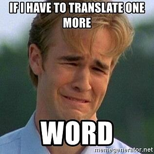 if-i-have-to-translate-one-more-word